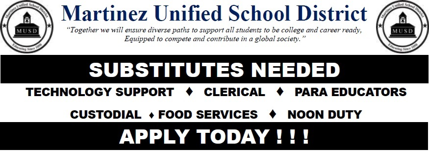 MUSD Substitutes Needed- Technology Support, Clerical, Para Educators, Custodial, Food Services, Noon Duty- APPLY TODAY!